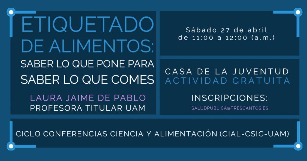 Ciclo Conferencias Ciencia y Alimentacion CIAL CSIC UAM